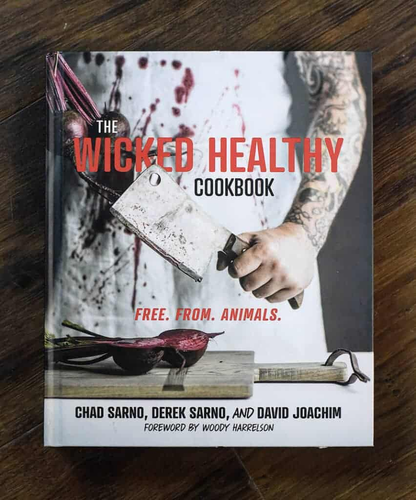 The Wicked Healthy Cookbook Plant-Based Recipes
