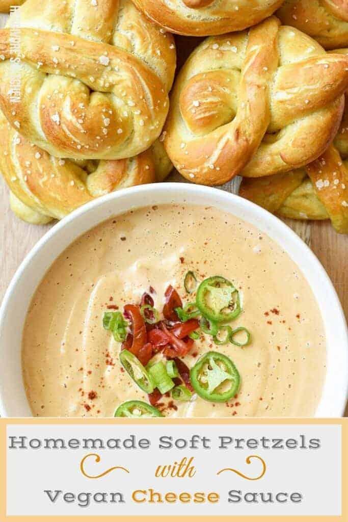 Homemade Soft Pretzels with Vegan Cheese Sauce