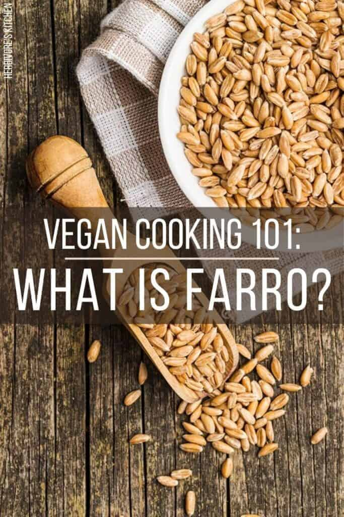 What is Farro?