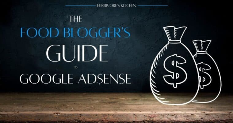 A Food Blogger's Guide to Google AdSense
