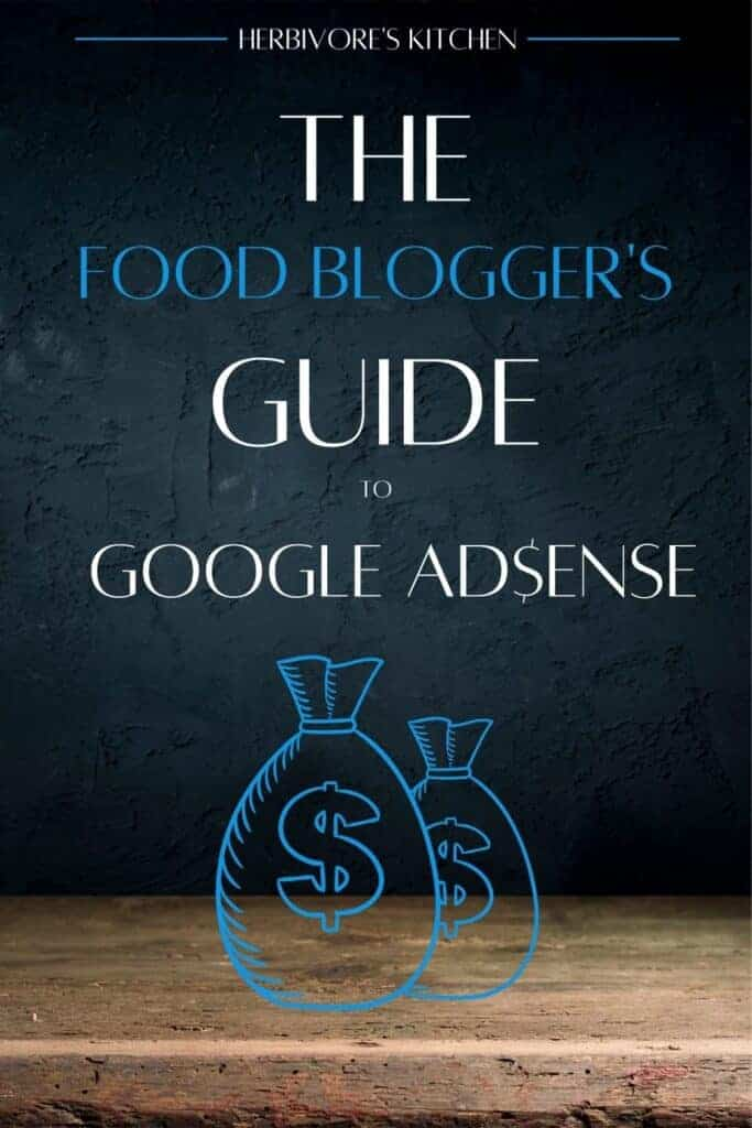 Food Blogger's Guide to Google Adsense