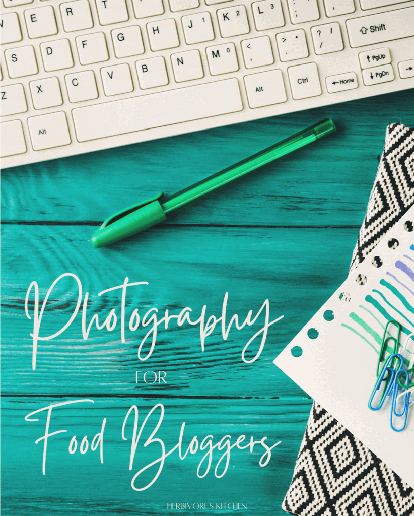 Photography for Food Bloggers