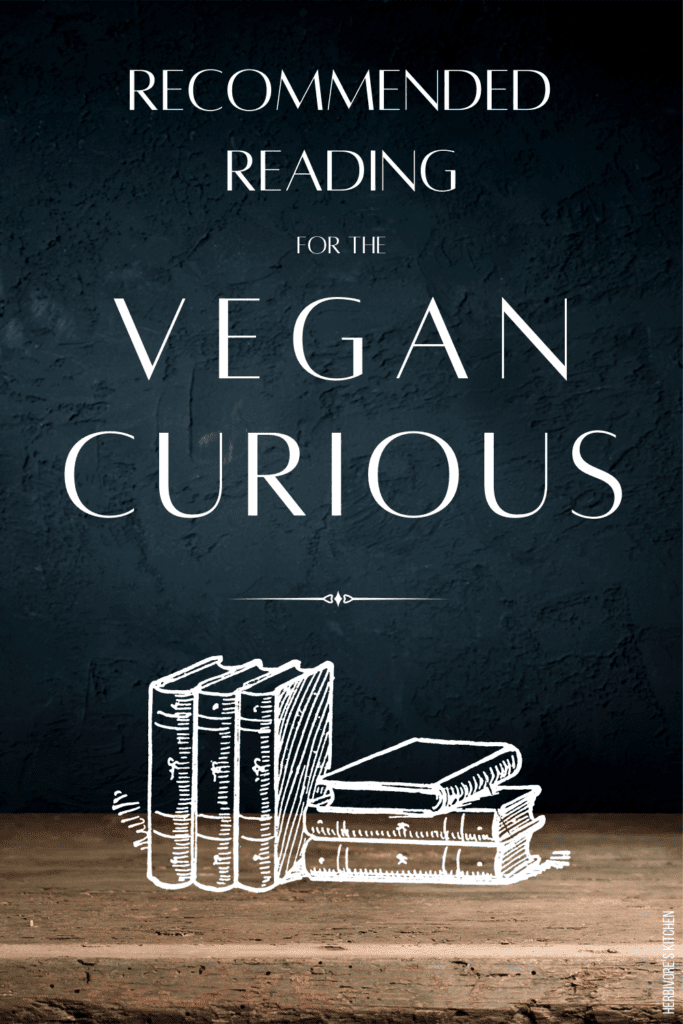 Recommended Reading for the Vegan Curious