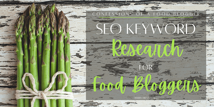 SEO Keyword Research for Food Bloggers