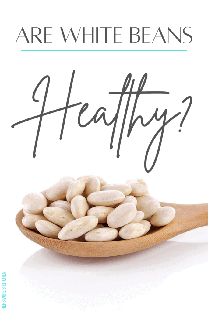 Are White Beans Healthy
