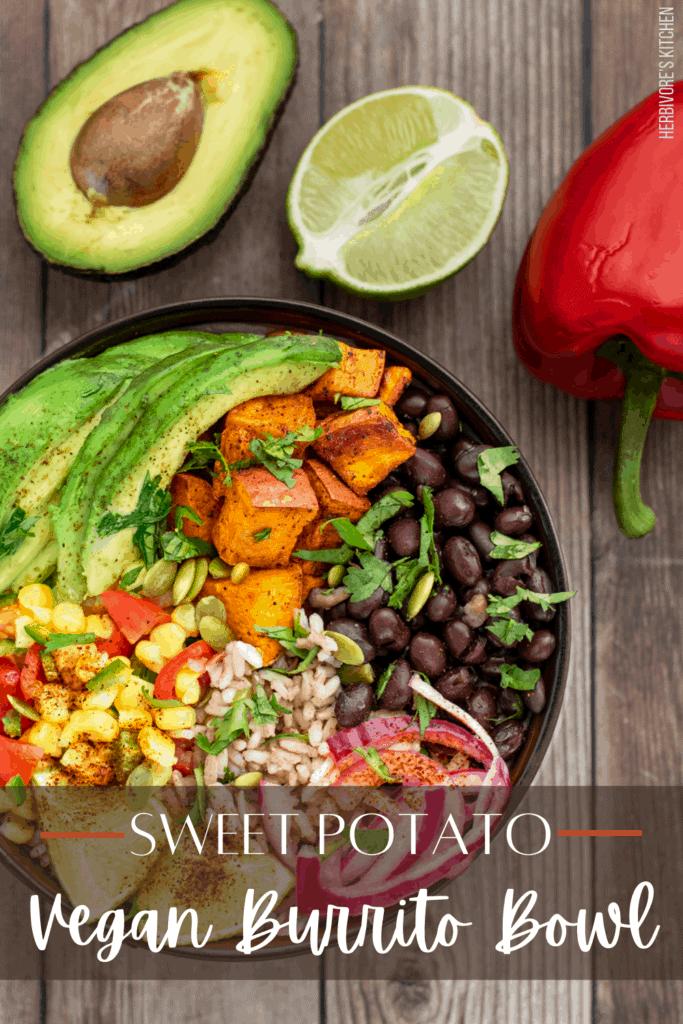 Vegan Burrito Bowl: This Healthy Burrito Bowl Recipe Features Crispy Roasted Sweet Potatoes