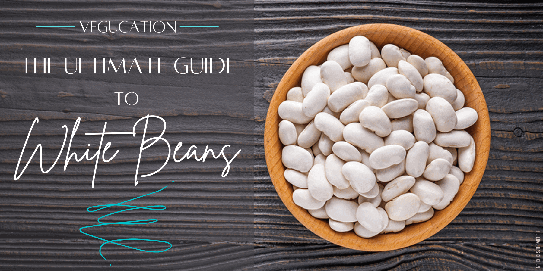 White Beans: The Ultimate Guide