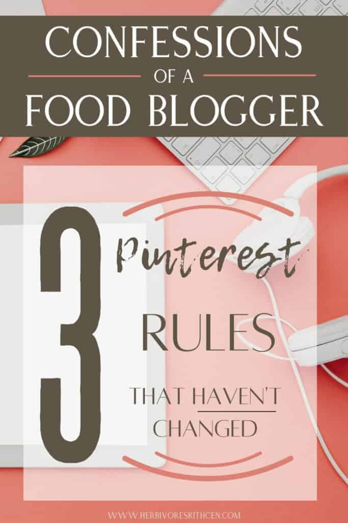 Pinterest for Food Bloggers: 3 Time-Tested Best Practices for Pinterest