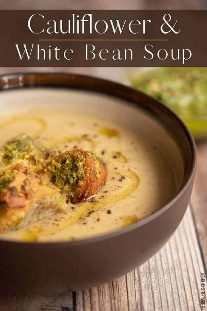 Roasted Cauliflower and White Bean Soup: Get Healthy with This Vegan Cauliflower Soup Recipe!