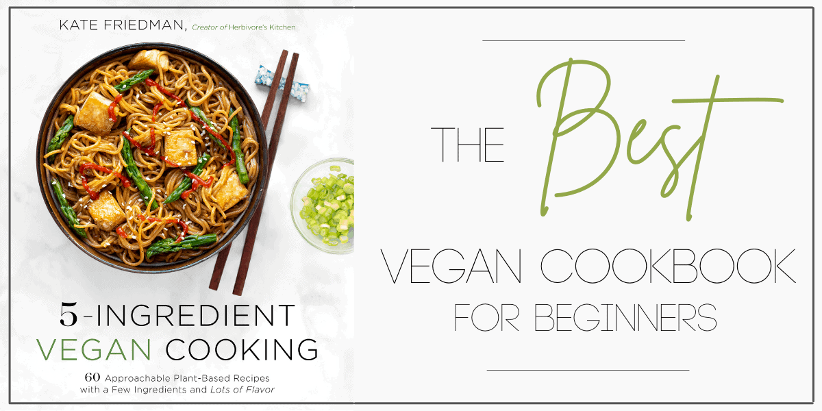 The Best Vegan Cookbook for Beginners