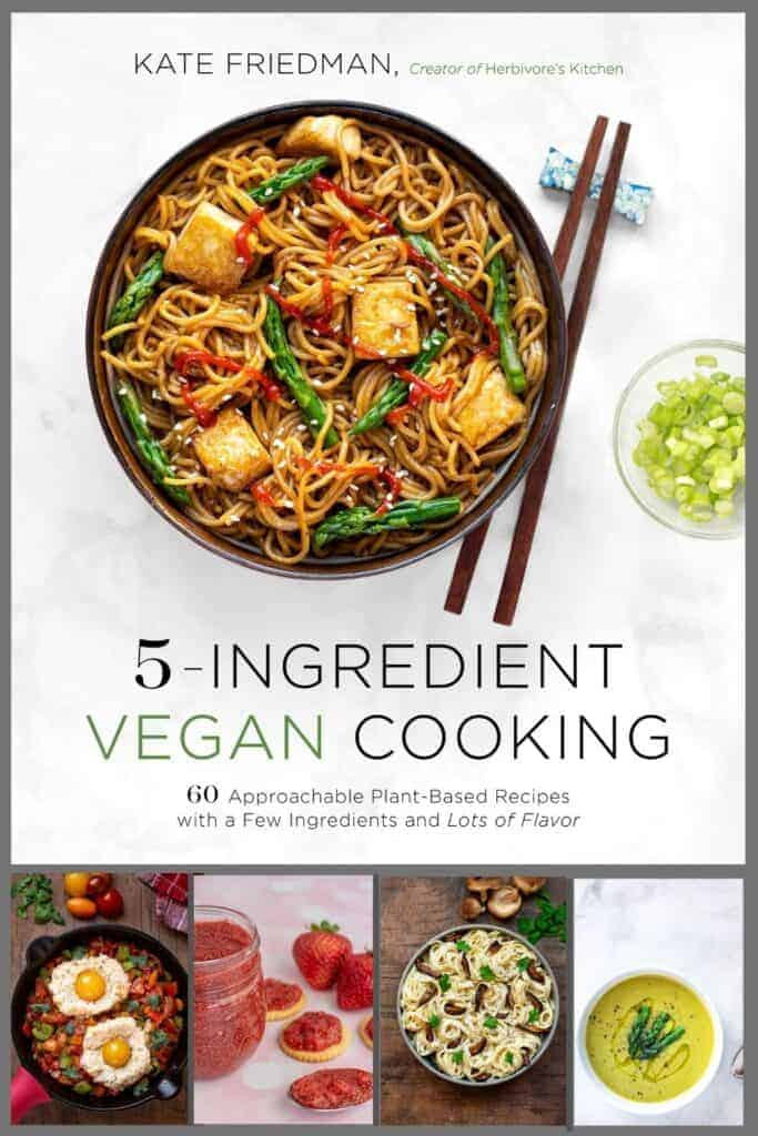 The Best Vegan Cookbook for Beginners: Pick Up a Copy of Herbivore's Kitchen's 5-Ingredient Vegan Cooking!