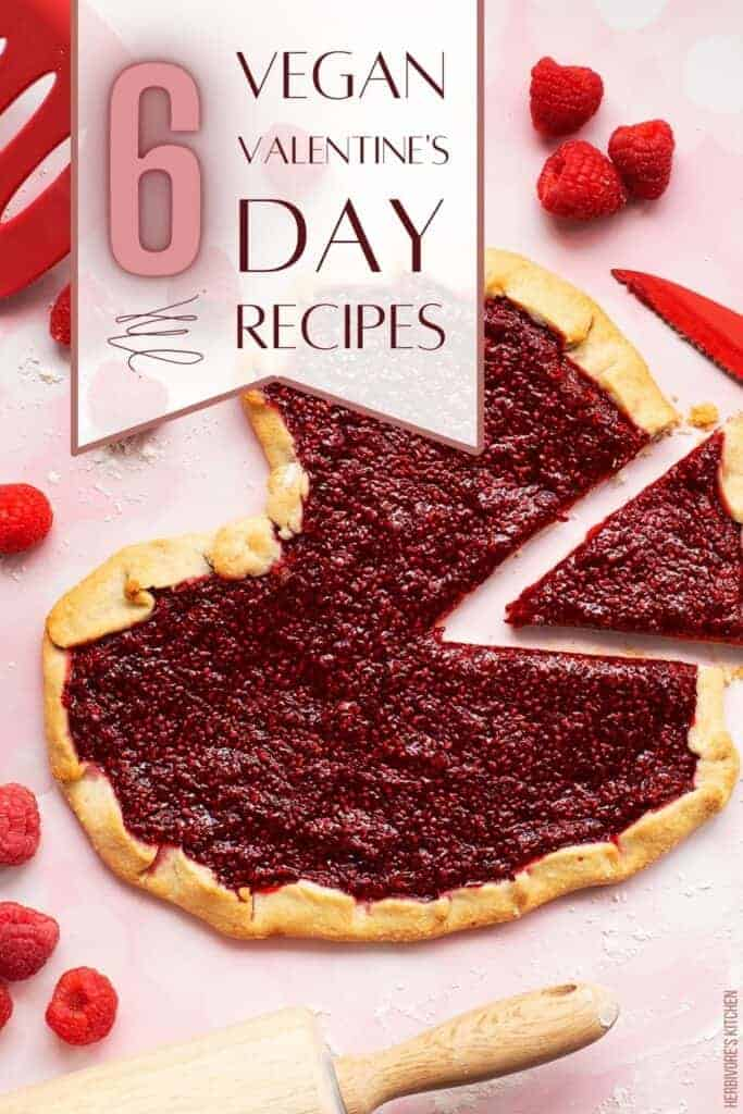 Vegan Valentine's Day Recipes: 6 Recipes to Win the Heart of Your Beloved This Valentines Day