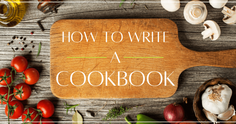 How To Write a Cookbook