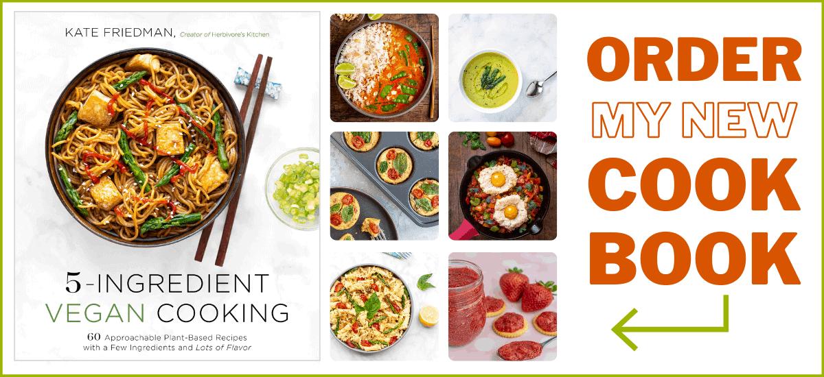 5-Ingredient Vegan Cooking: 60 Plant-Based Recipes with Few Ingredients & Lots of Flavor