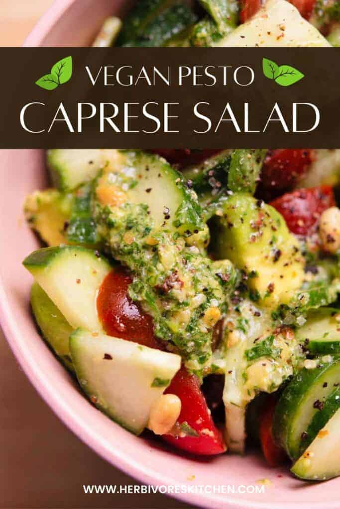 Vegan Caprese Salad This Tomato Cucumber Salad with Avocado and Vegan Pesto is a Twist on the Traditional