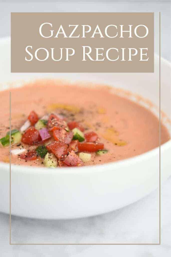 Gluten Free Gazpacho Soup Recipe