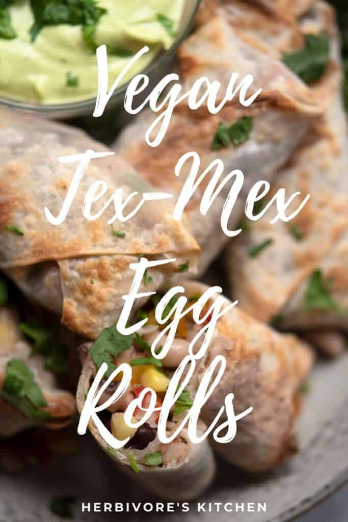 Vegan Tex Mex Egg Rolls Taste the Ultimate in Mexican-Asian Fusion with these Air Fryer Southwest Egg Rolls