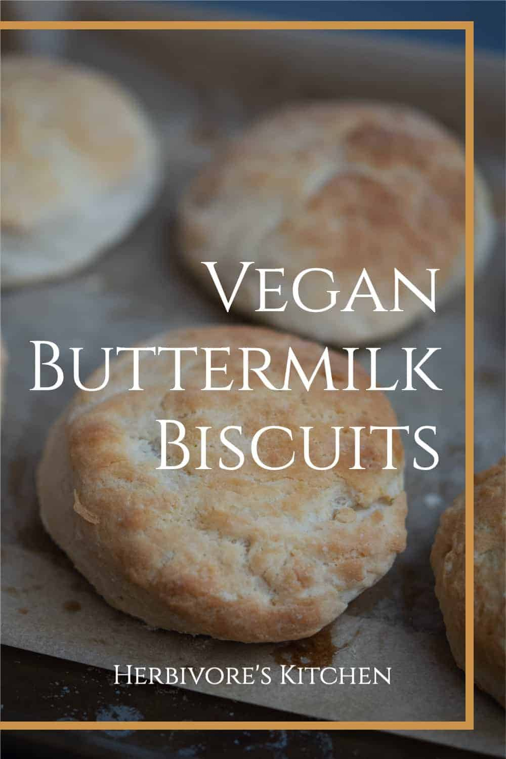 Dairy Free Biscuits: Breakfast Is Made Better with These Vegan Buttermilk Biscuits
